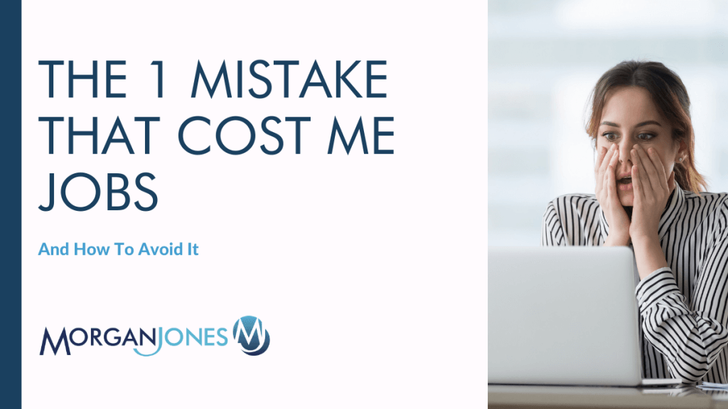 The 1 Mistake That Cost Me Jobs Title Image