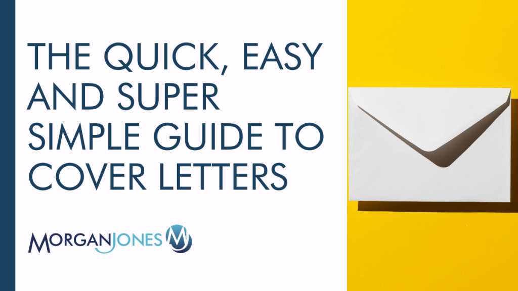 The Quick, Easy and Super Simple Guide To Cover Letters Title Image