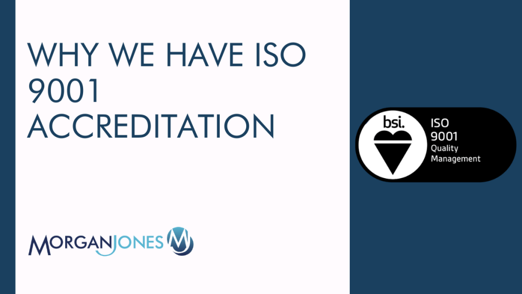 Why we have ISO 9001 accreditation Title Image
