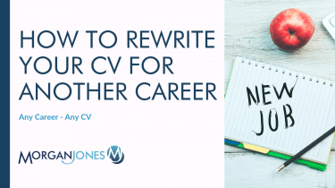 How To Rewrite Your CV for Another Career
